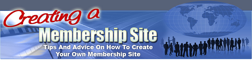 Creating A Membership Site